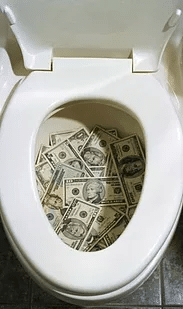 Flushing money down toilet